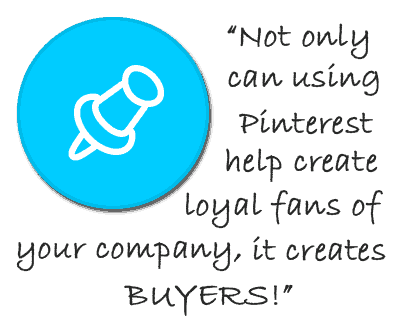 Pinterest can help raise awareness, increase traffic and make loyal fans of your business!
